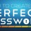 How To Create A Super Strong Password