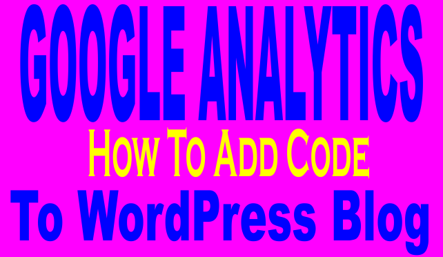 How to Install Google Analytics to Your WordPress Website